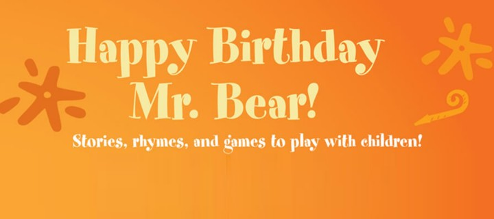 Happy Birthday, Mr. Bear!